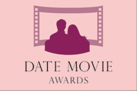 【DATE MOVIE AWARDS 1st/第1回デート・ムービー・アワード】